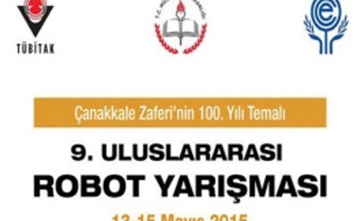 Uluslararası Robot Yarışması 13-15 Mayıs' ta Çanakkale' de
