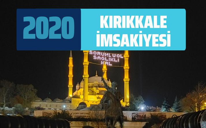 Kırıkkale İmsakiyesi 2020 sahur vakti! Kırıkkale Diyanet iftar saatleri