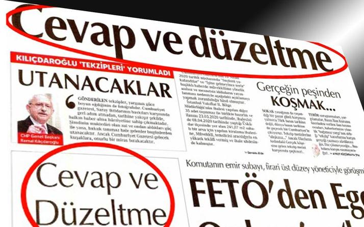 Kemal Kılıçdaroğlu 1 günde 3 tekzip yayınlayan Cumhuriyet'i böyle savundu