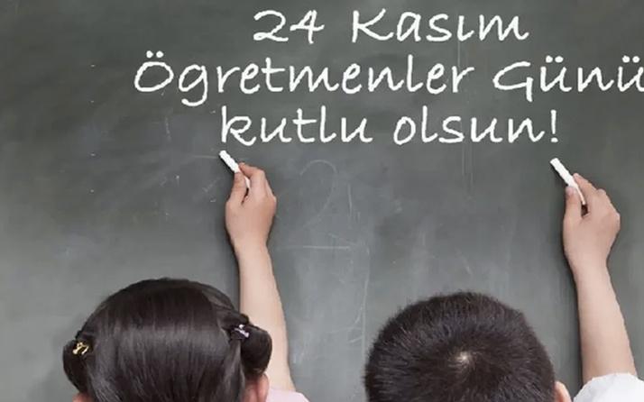 Öğretmenler Günü mesajları uzun komik ve anlamlı 24 Kasım sözleri
