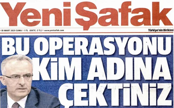 Yeni Şafak'ın, Merkez Bankası manşeti tartışılıyor! 'Bu operasyonu kim adına çektiniz?'