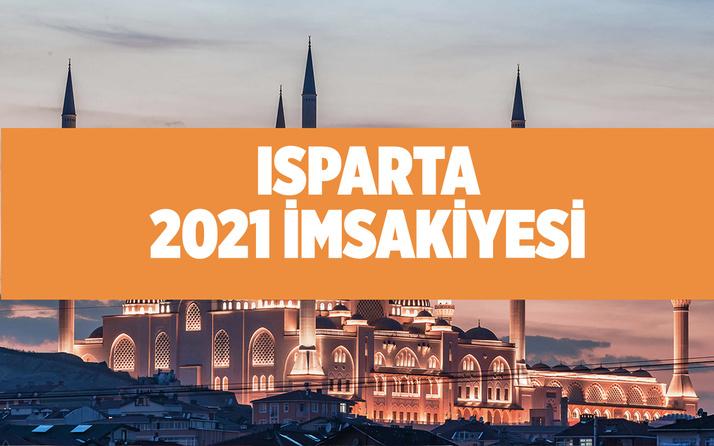 Isparta sahur saati imsak vakti Isparta 2021 ramazan imsakiyesi