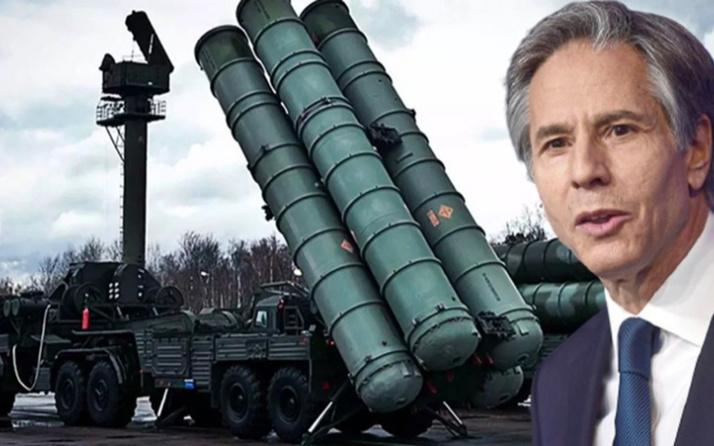 ABD Dışişleri Bakanı Blinken'den Türkiye ve S-400 açıklaması!