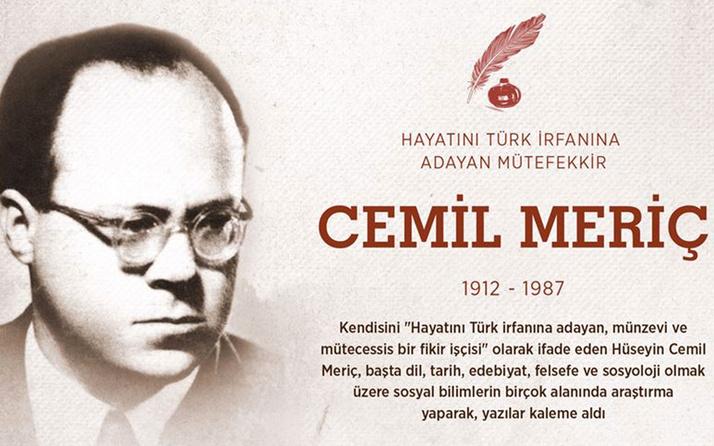Mütefekkir yazar Cemil Meriç, vefatının 34. yılında anıldı