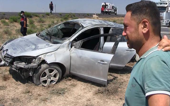 Aksaray'da feci kazada can pazarı! Takla atıp hurdaya döndü: Gözyaşlarına boğuldu