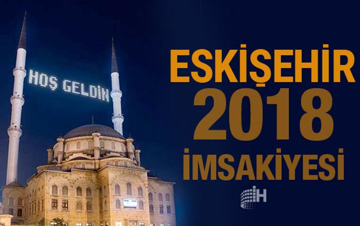 Eskişehir İmsakiye 2018 Diyanet sahur imsak vakti iftar saatleri