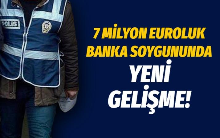 7 milyon euroluk banka soygununda 5 gözaltı daha
