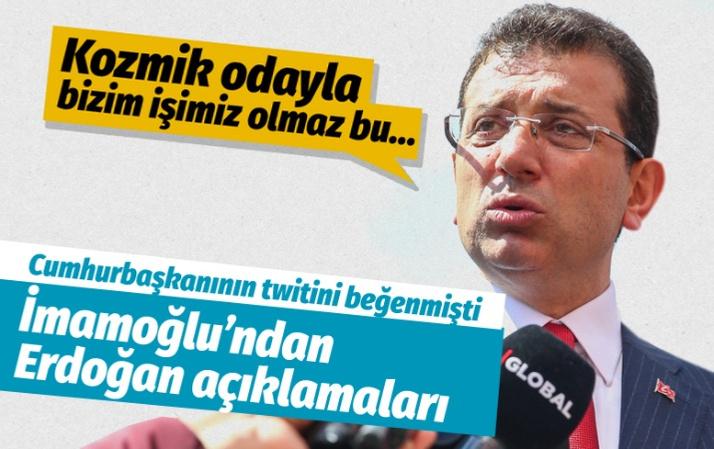 Erdoğan'ın twitini beğenmişti! Ekrem İmamoğlu'ndan yeni açıklamalar