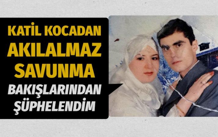Eşini 'bakışlarından' şüphelendiği için öldürmüş!