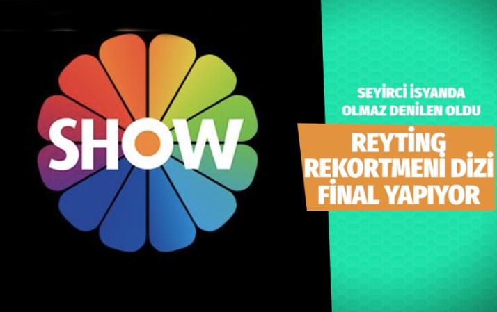 Show TV olmaz denileni yaptı! Reyting rekortmeni dizi final yapıyor