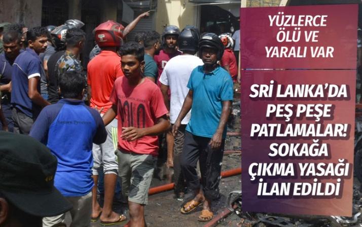 Sri Lanka'da 3 kilise ve 4 otelde patlama: Onlarca ölü ve yüzlerce yaralı var