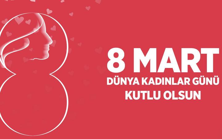 Kadınlar Günü mesajları resimli anlamlı 8 Mart sözleri sayfası