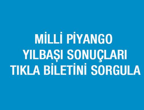 Milli Piyango bilet sorgula - MPİ sonuçları sıralı tam liste