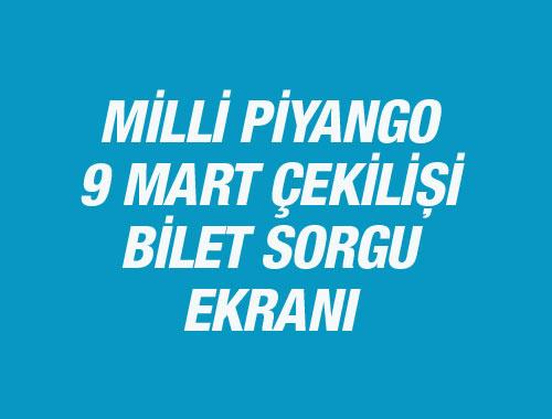 Milli Piyango 9 Mart 2016 çekilişi bilet sorgulama ekranı