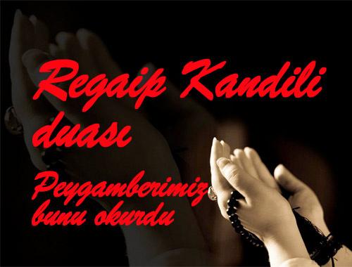 Regaip Kandilinde okunacak dualar Peygamberimizin duası