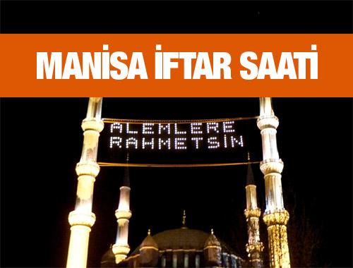 Manisa iftar vakti akşam ve sabah ezanı saatleri