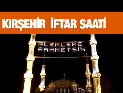 Kırşehir iftar vakti akşam ve sabah ezanı saatleri