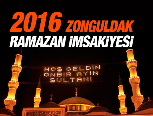 Zonguldak iftar vakti 2016 sahur imsak saatleri