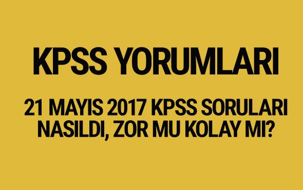 KPSS yorumları 21 Mayıs 2017 KPSS soruları nasıldı?
