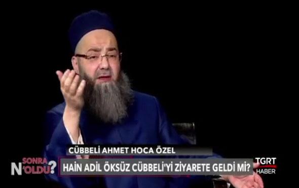 Cübbeli Ahmet hoca Adil Öksüz ziyaretini böyle anlattı