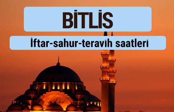 Bitlis iftar ve sahur vakti ile teravih saatleri