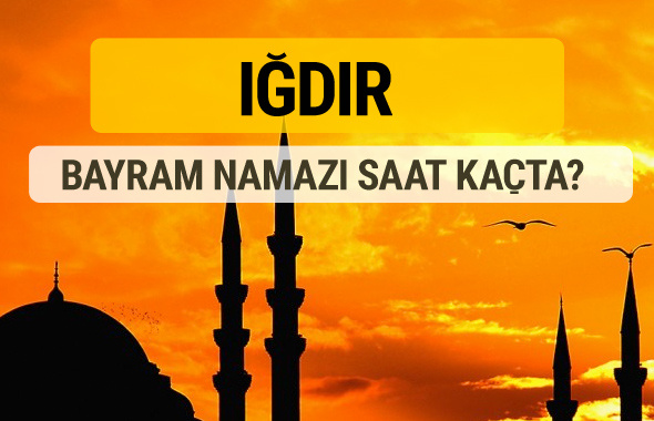 Iğdır Kurban bayramı namazı saati - 2017