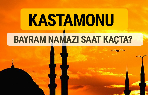 Kastamonu Kurban bayramı namazı saati - 2017