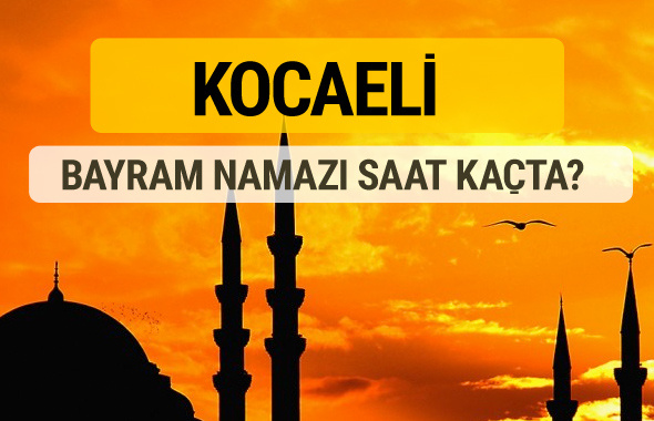Kocaeli Kurban bayramı namazı saati - 2017