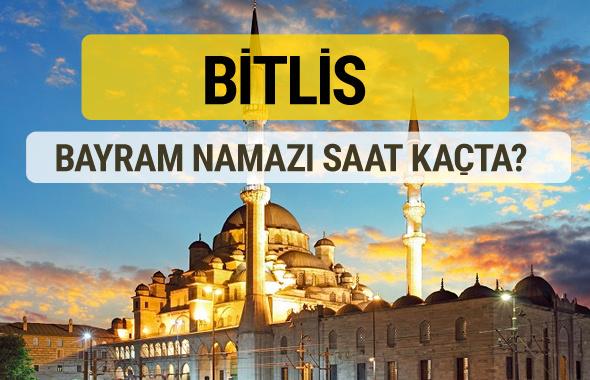 Bitlis bayram namazı saat kaçta 2 rekat nasıl kılınır?