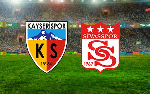 Kayserispor Sivasspor maçı başlıyor! İşte ilk 11'ler