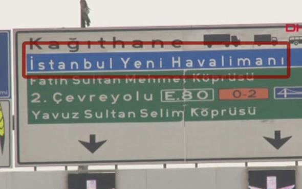 'İstanbul Yeni Havalimanı' TEM ve D-100'deki yön levhalarında
