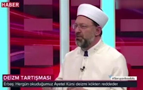 Diyanet İşleri Başkanı Erbaş'tan 'Deizm' açıklaması