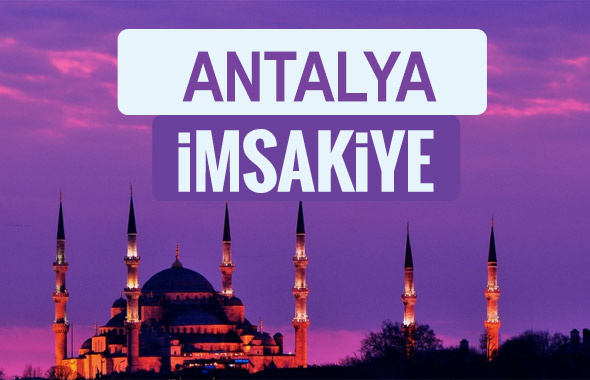 Antalya iftar saati sahur imsak vakti-2018 Antalya İmsakiyesi