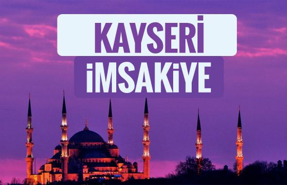 Kayseri iftar saati sahur imsak vakti-2018 Kayseri İmsakiyesi
