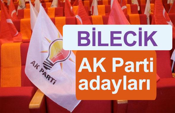 AK Parti Bilecik milletvekili adayları kimler 2018 listesi