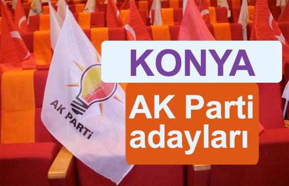 AK Parti Konya milletvekili adayları kimler 2018 listesi
