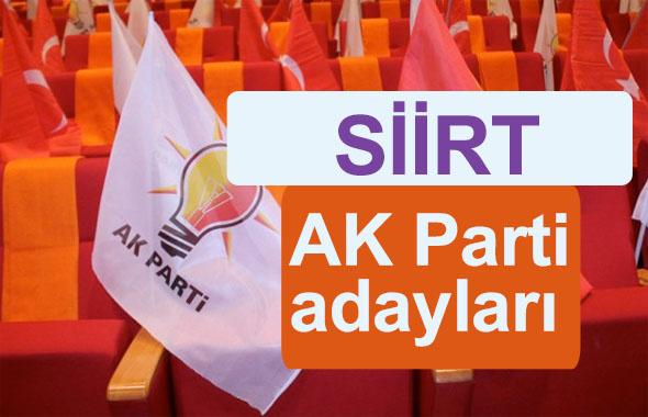 AK Parti Siirt milletvekili adayları kimler 2018 listesi