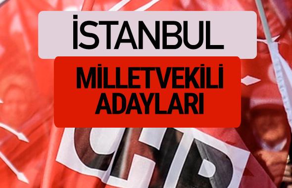 CHP İstanbul milletvekili adayları isimleri YSK kesin listesi
