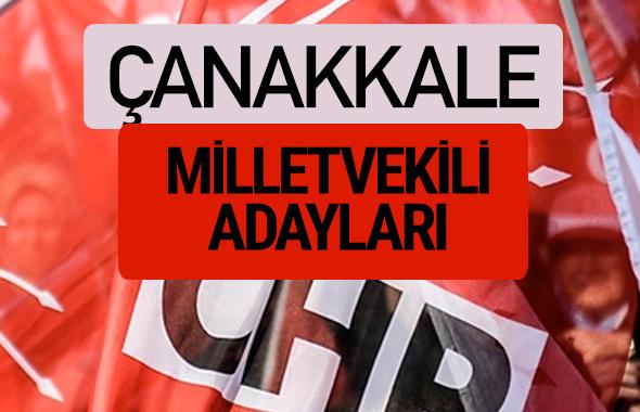 CHP Çanakkale milletvekili adayları isimleri YSK kesin listesi