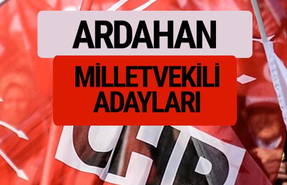 CHP Ardahan milletvekili adayları isimleri YSK kesin listesi