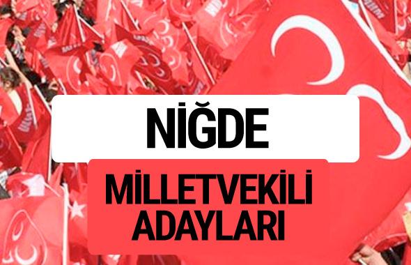 MHP Niğde milletvekili adayları 2018 YSK kesin listesi