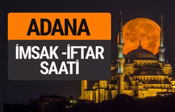 Adana imsak vakti iftar sahur saatleri -Sabah akşam ezanı kaçta?
