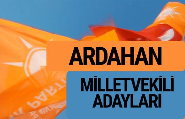 AKP Ardahan milletvekili adayları 2018 YSK AK Parti kesin listesi