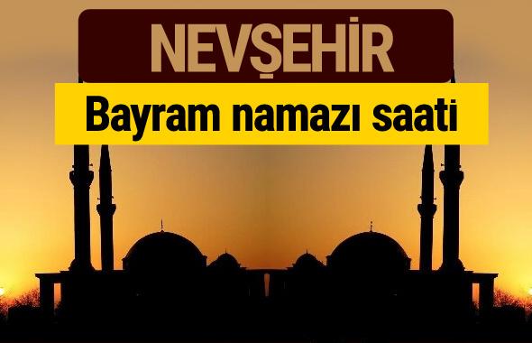 Nevşehir bayram namazı vakti kaçta 2018 diyanet saatleri