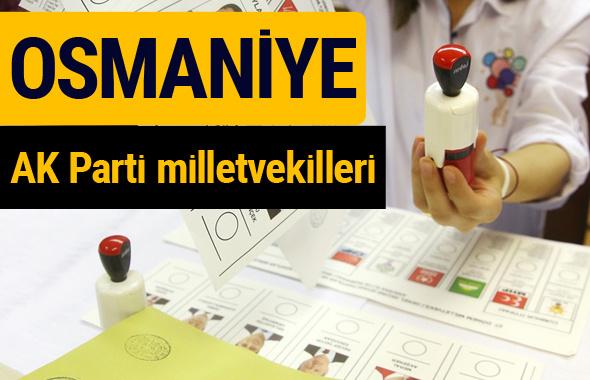 AK Parti Osmaniye Milletvekilleri 2018 - 27. dönem AKP isim listesi