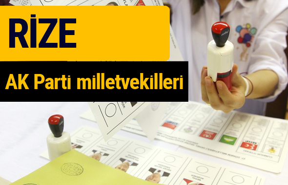 AK Parti Rize Milletvekilleri 2018 - 27. dönem AKP isim listesi