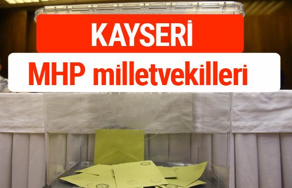 MHP Kayseri Milletvekilleri 2018 -27. Dönem listesi