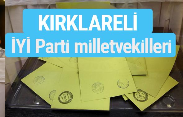 İYİ Parti Kırklareli milletvekilleri listesi iyi parti oy sonucu