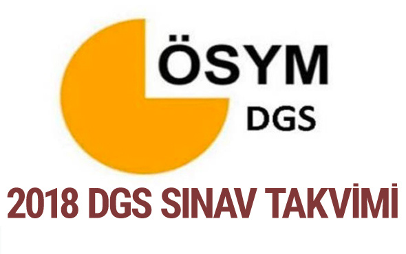 DGS sınavı ne zaman 2018 ÖSYM dikey geçiş sınav yeri bilgisi