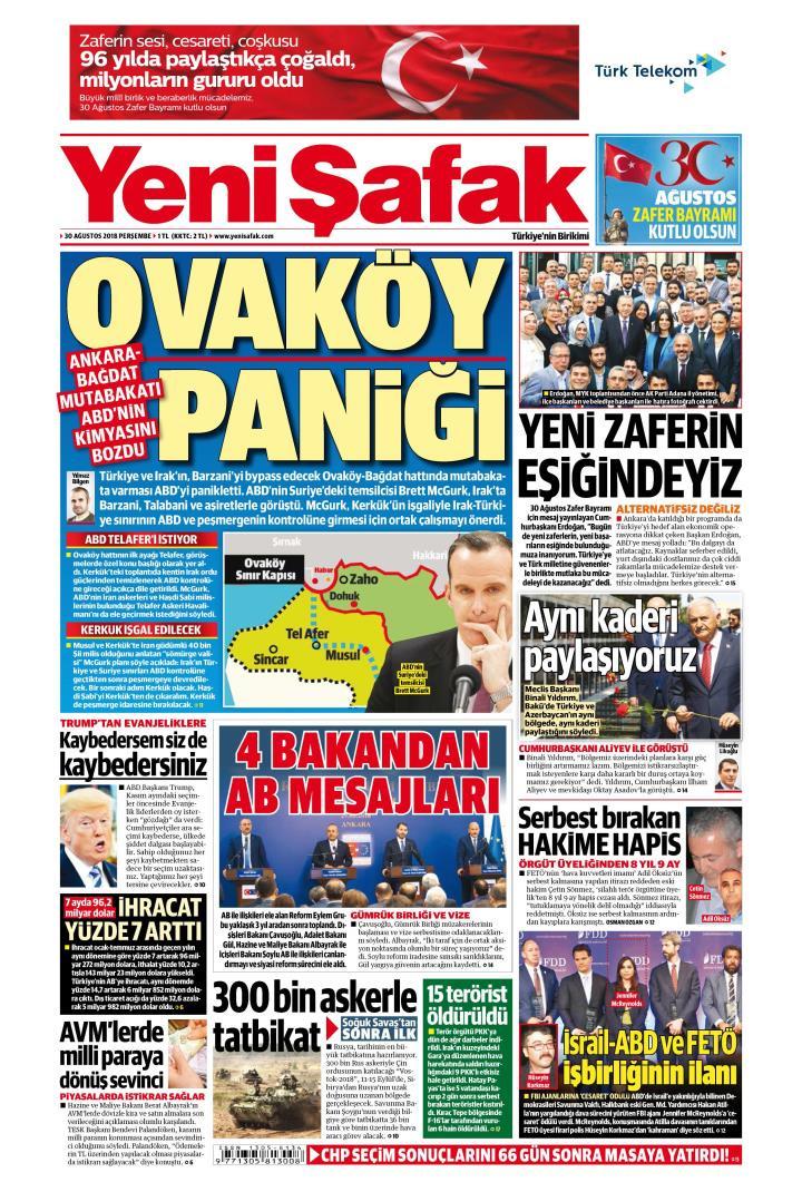 Gazete manşetleri 30 Ağustos 2018 Sözcü - Hürriyet - Posta - Sabah - Sayfa 1